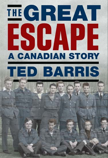 Cover art for The Great Escape:  A Canadian Story by Ted Barris