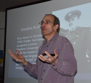 The Great Escape talk incorporated story of Gordon Kidder, who taught POWs German to eventual escapers.