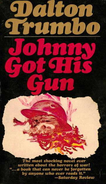 a review of father and son relationship in johnny got his gun a novel by dalton trumbo A review of father and son relationship in johnny got his gun, a novel by dalton trumbo in an excerpt from his novel, johnny got his gun.