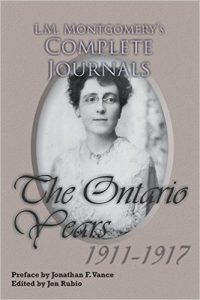 The Ontario Years 1911-1917, edited by Jen Rubio.